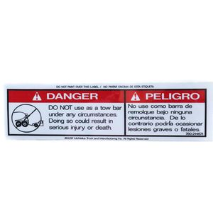 McNeilus 214671 Decal Sticker - DANGER - DO NOT Use As A Tow Bar... Aftermarket Replacement
