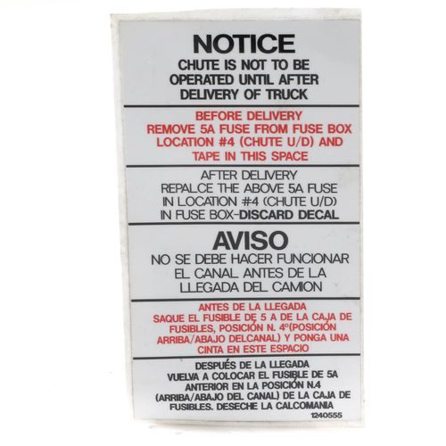 McNeilus 1240555 Decal Sticker - NOTICE - CHUTE IS NOT TO BE OPERATED UNTIL AFTER DELIVERY OF TRUCK
